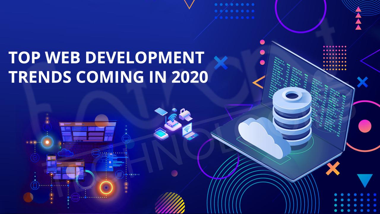 Top Web Design Trends 2020.Top Web Development Trends Coming In 2020